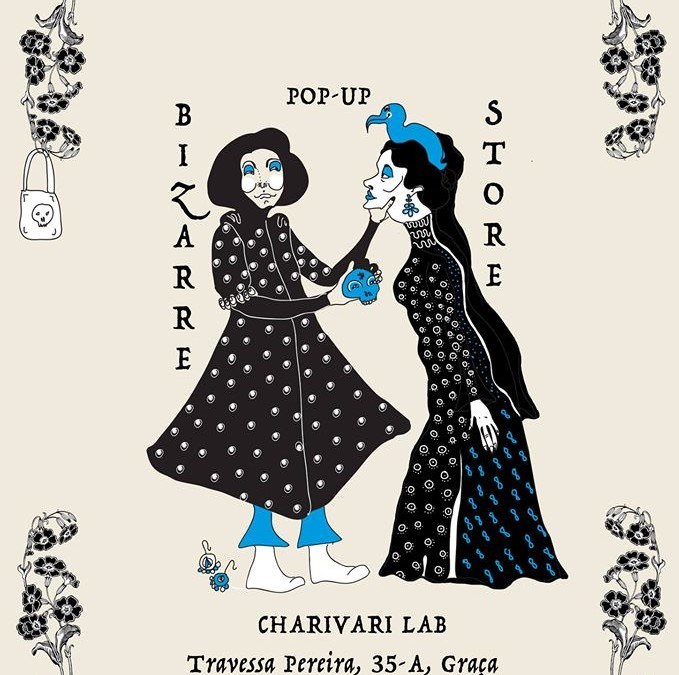 Charivari Bizarre Pop Up store – Lisbon